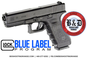 Glock Blue Label and BD Shooting Range