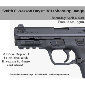 Smith & Wesson Day! @ B&D Shooting Range